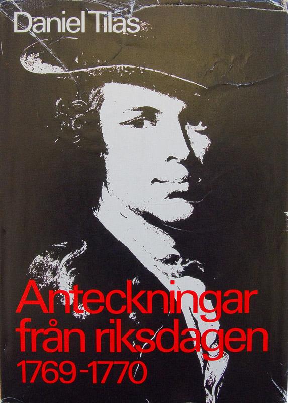 Daniel Tilas. Anteckningar och brev från riksdagen 1765—1766
