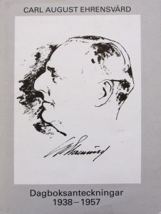 Carl August Ehrensvärd, Dagboksanteckningar 1938—1957. Utgivna genom Erik Norberg. Stockholm 1991. ISBN 91-85104-19-1