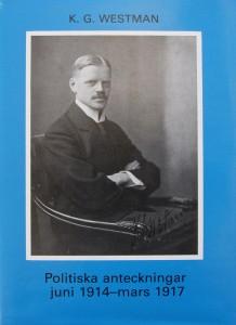 K.G. Westman, Politiska anteckningar juni 1914—mars 1917.