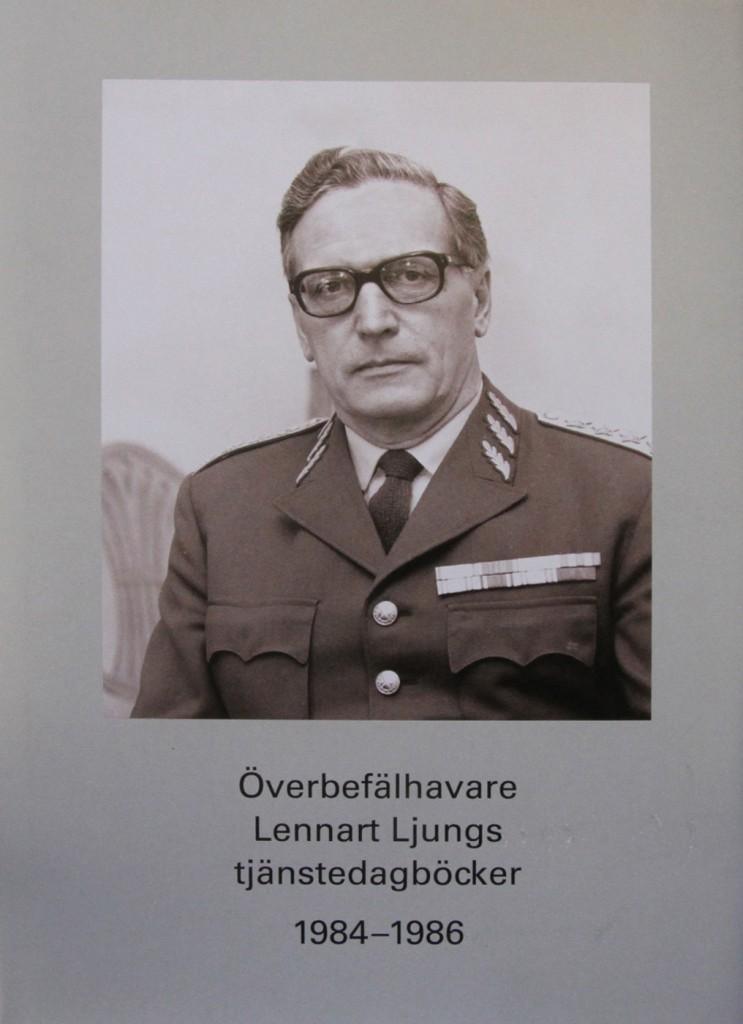 Överbefälhavare Lennart Ljungs tjänstedagböcker, del I.