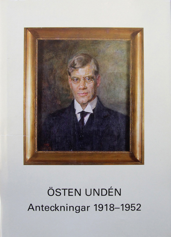 Östen Undén. Anteckningar 1918 - 1952. Utgivna genom Karl Molin. Stockholm 2002. ISBN 91-85104-28-0