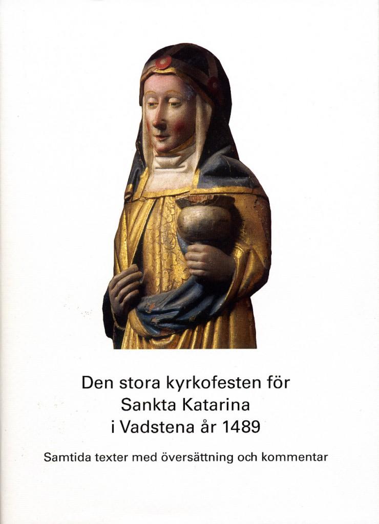 Den stora kyrkofesten för Sankta Katarina i Vadstena år 1849.
