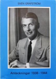 Sven Grafström, Anteckningar 1938—1944. Utgivna genom Stig Ekman. Stockholm 1989. ISBN 91-85104-17-5