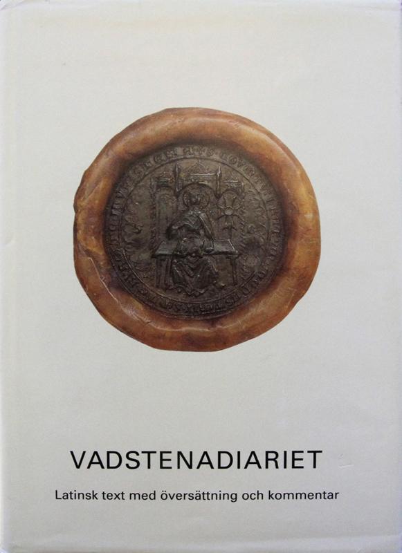 Vadstenadiariet. Latinsk text med översättning och kommentar